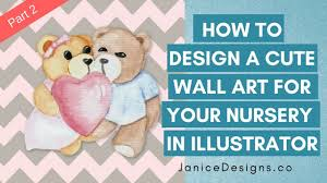 janice designs how to design a cute wall art for baby nusery