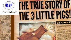 the true story of the three pigs read aloud
