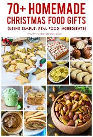 christmas food gift ideas 70 christmas food gifts using simple real food