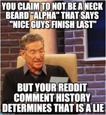 Alpha Meme - you claim to not be a neck beard alpha on memegen
