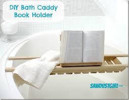 bathtub caddy with book holder diy book holder for bath caddies sawdust girl