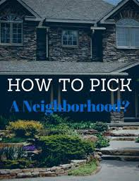 what to consider when buying a home neighborhood details to consider when buying a home