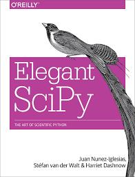 elegant scipy the art of scientific python 9781491922873