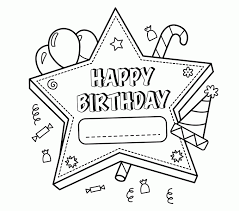 birthday coloring sheets free happy birthday coloring sheets 47 for your pictures with