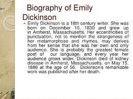 emily dickinson biography death a biography of emily dickinson and characteristics of her poetry