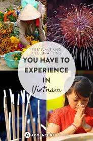festivals and celebrations you need to experience in vietnam