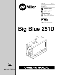 miller big blue 251d owner s manual