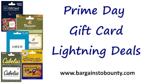 giftcard deals lightning deals prime day gift card deals bargains to bounty