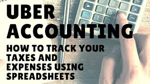 Track Expenses Spreadsheet Uber Accounting How To Track Your Taxes And Expenses Using
