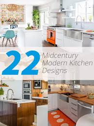 22 midcentury modern kitchen designs showcasing contrast of past