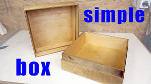 simple wood how to make a simple wooden box