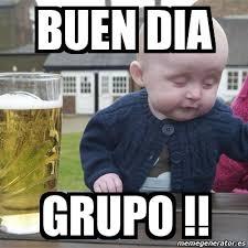 Buen Dia Meme - meme drunk baby buen dia grupo 11273799