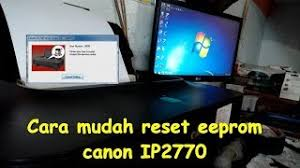 reset ip2770 dengan service tool v3400 ip2770 ressetter videos view download video with any format mp3