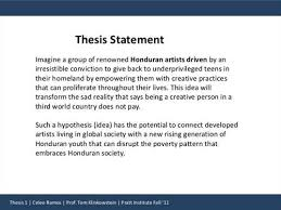 thesis in a sentence Help creating a thesis sentence Custom woodwork resume A complex thesis statement for a long will help your reader to advice on thesis statements