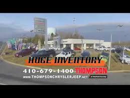 thompson chrysler jeep dodge ram thompson chrysler jeep dodge ram of harford county