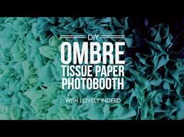 Photo Back Drop Diy Ombre Tissue Paper Photobooth Backdrop Youtube