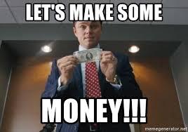 Money Meme - let s make some money 1 make money meme generator