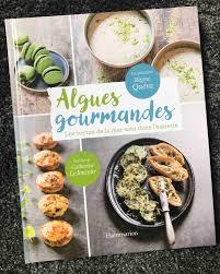 cuisiner les algues les algues arrivent en cuisine et on aime ça la revue y