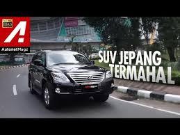 lexus lx 570 indonesia review lexus lx 570 test drive by autonetmagz