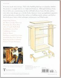 shelves cabinets u0026 bookcases editors of fine woodworking