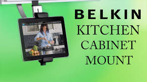 Under Kitchen Cabinet Tv Mount Belkin Kitchen Cabinet Mount For Tablets Unboxing And Test Youtube