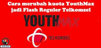 cara mengubah kuota youthmax menjadi kuota biasa bisakah paket kuota youthmax telkomsel diganti flash reguler www