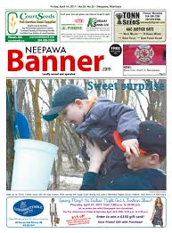 april 14 2017 neepawa banner by neepawa banner u0026press issuu