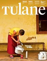 tulane june 2013 by tulane university issuu