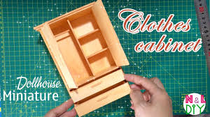 Clothes Cabinet Diy Miniature Clothes Cabinet How To Make Clothes Cabinet For
