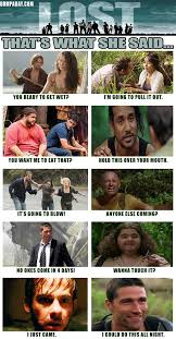 Lost Memes Tv - lost thats what she said dump a day