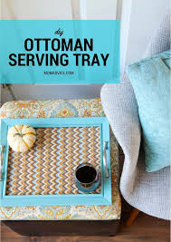 Diy Ottomans Diy Ottoman Serving Tray Momadvice