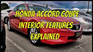 2008 Honda Accord Interior 2008 Honda Accord Interior Features Reviewed U0026 Explained Youtube