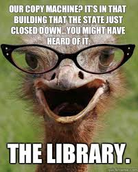 Copy Machine Meme - judgmental bookseller ostrich memes quickmeme