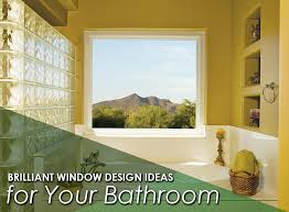 Best Replacement Windows For Your Home Inspiration Brilliant Window Design Ideas For Your Bathroom
