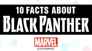 10 facts about black panther