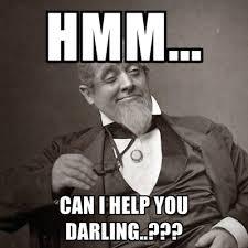 Can I Help You Meme - 1889 guy memes create meme