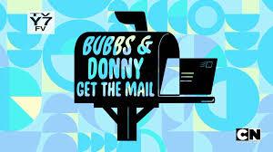 bubbs u0026 donny get the mail powerpuff girls wiki fandom powered