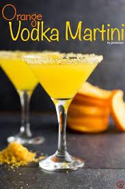 Vodka Martini Recipes That Are Orange Vodka Martini Give Recipe