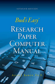 bud u0027s easy research paper computer manual ebook by alvin baron