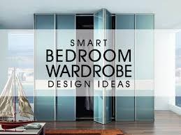 Smart Bedroom Wardrobe Design Ideas Luxus India - Smart bedroom designs