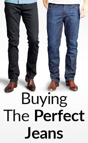 Real Comfortable Jeans How To Buy The Perfect Pair Of Jeans 5 Common Denim Styles And