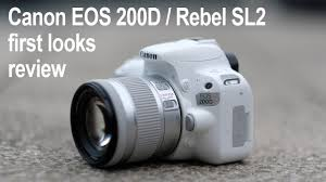 canon eos 200d rebel sl2 review first looks youtube