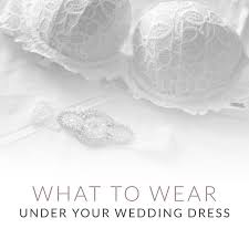 for your wedding best 25 wedding undergarments ideas on wedding dress