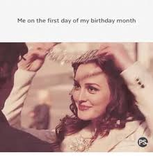 First Of The Month Meme - via me me fun pinterest birthday month and meme