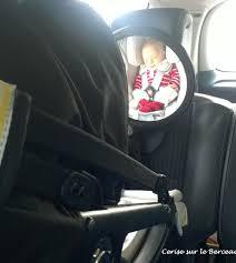 siege bebe devant voiture test le rétroviseur pour siège auto easy view plus de diono