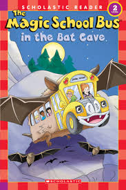the magic bus in the bat cave by jeanette lane scholastic
