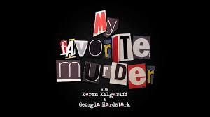 my favorite murder live revention music center comedy