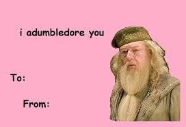 Valentine Card Meme - card invitation sles valentine meme cards professor adumbledore