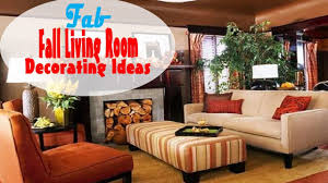2017 fall living room decorating ideas youtube