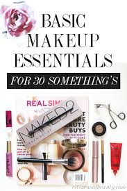 best basic makeup essentials for women in their 30 s